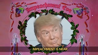 It's Impeachment Hearing Eve!