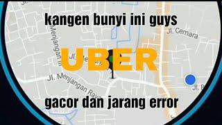 Kangen bunyi ini, orderan masuk uber