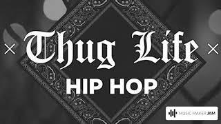 Thug Life Hip Hop