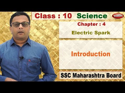 class 10 | Science | Chapter 4 | Electric Spark |  Introduction thumbnail