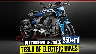 Top 10 New Electric Bikes that Can Become the Future Teslas of 'Cycles