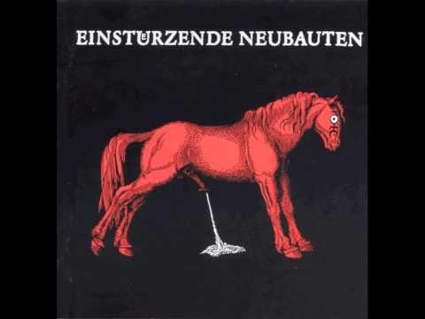 Einstürzende Neubauten - 02 - Feurio!