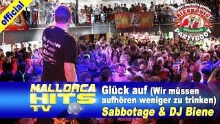 Wir Müssen Aufhören Weniger Zu Trinken - Sabbotage&Biene - Ballermann Hits 2014