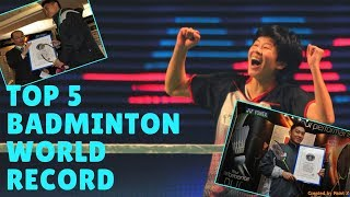 TOP 5 Badminton WORLD record