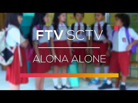 FTV SCTV - Alona Alone