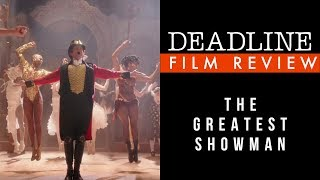 The Greatest Showman Review - Hugh Jackman, Michelle Williams