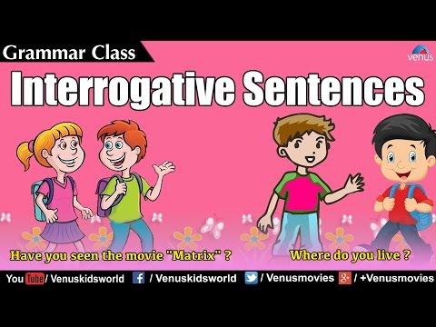 Grammar Class ~ Interrogative Sentences