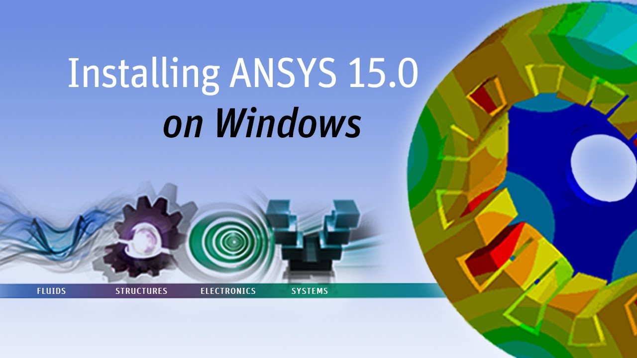 Download ansys 15 full crack 32 bit