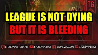 League Isn't Dying But It's Bleeding