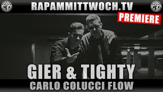 GIER feat. TIGHTY - CCF (CARLO COLUCCI FLOW) / Beat by MRJAH | RAP AM MITTWOCH.TV PREMIERE