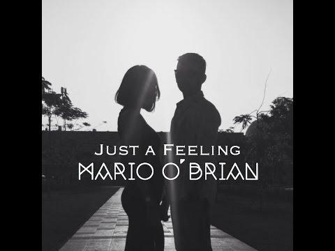 Just A Feeling - Maroon 5 (Mario O'Brian Cover)