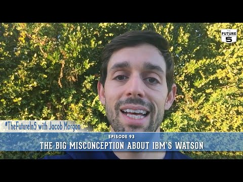 The Big Misconception About IBM's Watson