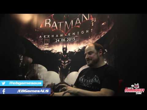 Batman: Arhkam Knight Interview - EB Games Australia