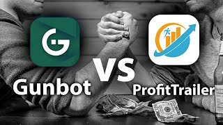 Gunbot vs ProfitTrailer (What should you buy?)