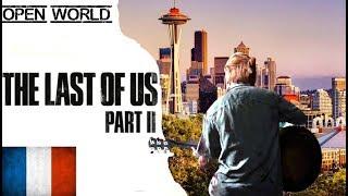 [FR] UN OPEN WORLD, LA BONNE IDÉE POUR THE LAST OF US PART 2?