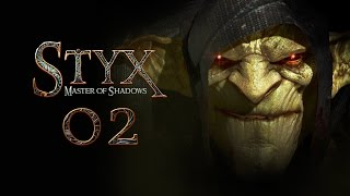 STYX: Master Of Shadows #002 - Streifzug [deutsch] [FullHD]