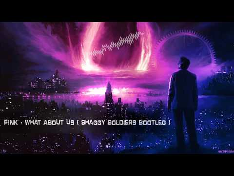 P!nk - What About Us (Shaggy Soldiers Bootleg) [Free Release]