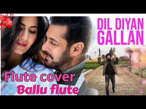 Dil Diyan Gallan Flute Cover Recorded Live At Punjab By BALLU FLUTE Baljinder Singh