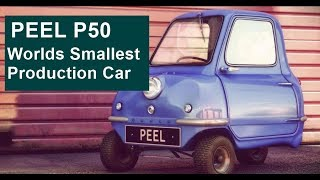 Peel P50 - Worlds Smallest Production Car Ever Made