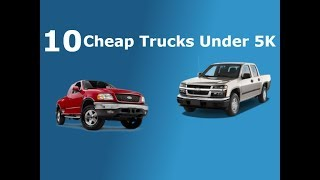 10 Cheap Trucks Under 5k!
