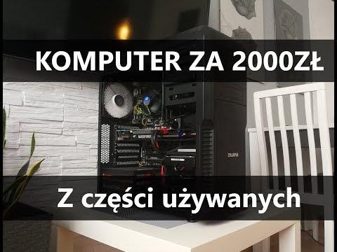 Komputer Za 2000zł Do Gier Z Używanych Części. Szczegóły Na Zbudujpc.pl