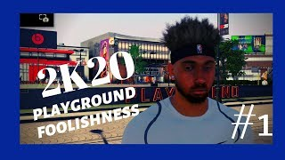 NBA2K20 PLAYGROUND FOOLSIHNESS | EPISODE 1