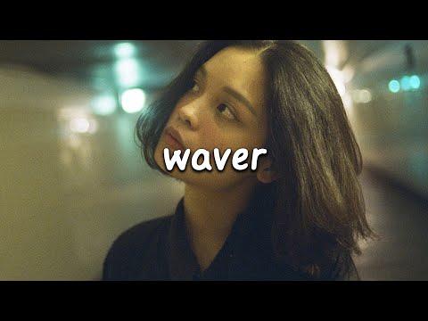Emmit Fenn - Waver (Lyrics)