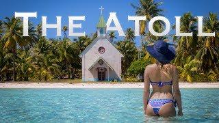 French Polynesia: The Atoll