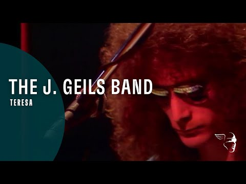 The J. Geils Band - Teresa
