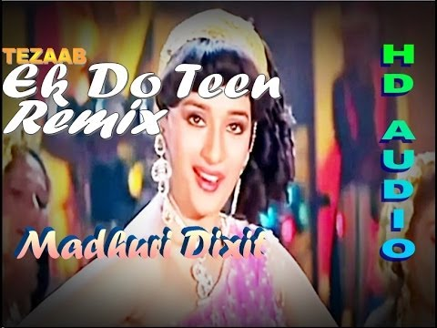 Ek Do Teen REMIX Song - Tezaab 1988 Ft. Madhuri Dixit