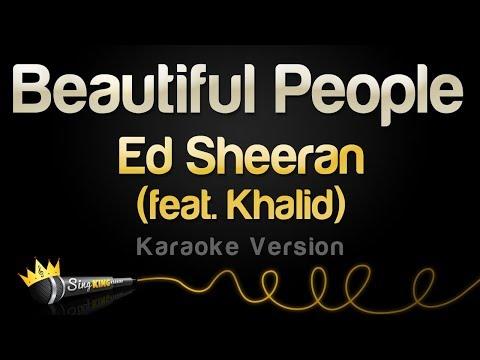 Download Ed Sheeran feat Khalid  Beautiful People Karaoke Version