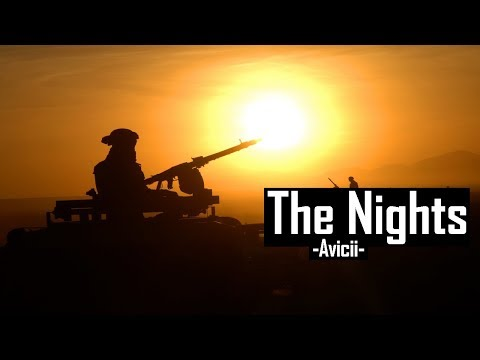 Avicii - The Nights (Military Tribute 2019)