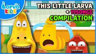 THIS LITTLE LARVA and other songs   40 min   LARVA KIDS   Nursery Rhyme for baby, toddler and kids