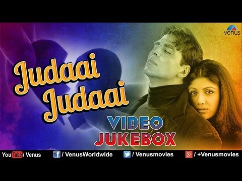 Judaai Judaai - Best Hindi Sad Songs | Video Jukebox