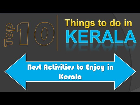 Trip Guide- Top 10 Things To Do In Kerala- Activities To Do In Kerala