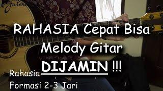 RAHASIA Bisa Cepat Melody Gitar (DIJAMIN BISA!!!)