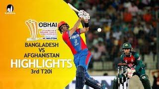 Highlights | Bangladesh vs Afghanistan | 3rd T20 | Bangladesh Tri-Series 2019