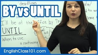 """Difference between """"By"""" and """"Until"""" - Learn English Grammar"""