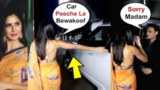 Katrina Kaif Get Angry On Her Driver For Parking Her Car Wrongly