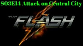 The Flash S03E14 Attack on Central City Reaction
