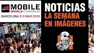 Noticias -MWC 2015, Galaxy S6, HTC One M9, NVIDIA Shield, Wearables...