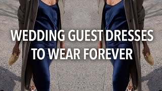 DRESSES TO ALWAYS WEAR | WHAT TO WEAR TO A WEDDING