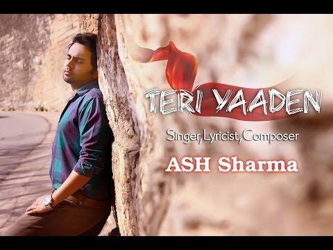 Teri Yaadein By Ash Sharma