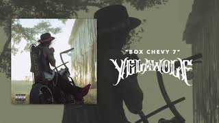 Yelawolf - Box Chevy 7 (Official Audio)