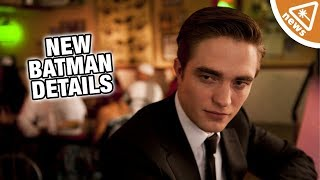 New Details Emerge on Robert Pattinson's Batman! (Nerdist News w/ Jessica Chobot)