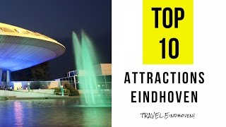 Top 13. Best Tourist Attractions in Eindhoven - Netherlands