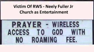 Neely Fuller Jr - Church as Entertainment