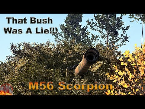 WT || M56 Scorpion - That Bush Was A Lie!!!
