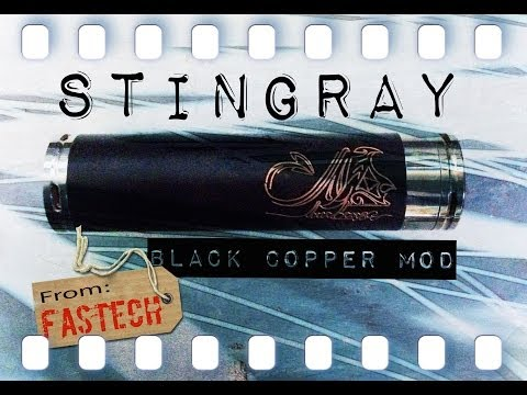 Stingray Black Copper Mod from Fastech.
