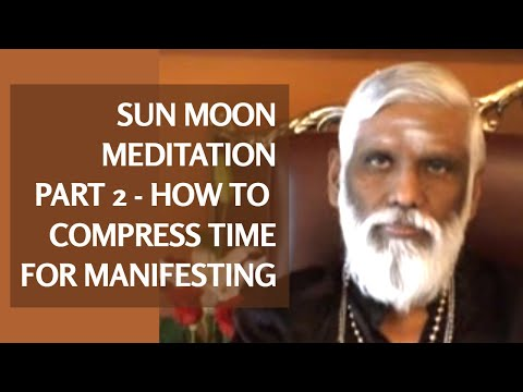 How to Compress Time for Manifestation: Part 2 of 2